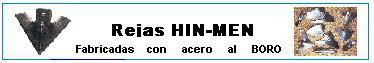 Rejas HIN-MEN Fabricadas con Aceros AL BORO